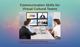 Copy of Communication Skills for Virtual Cultural Teams (VIC 1)