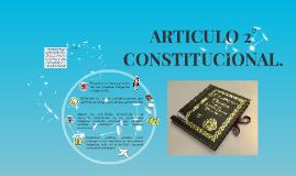 ARTICULO 2° CONSTITUCIONAL.