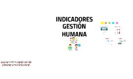 INDICADORES GESTIÓN HUMANA