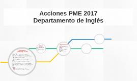 Acciones PME 2017 - Departamento de Inglés