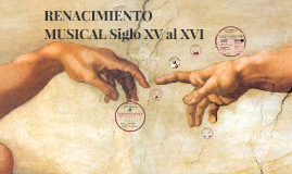 Copy of RENACIMIENTO MUSICAL