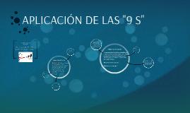 """APLICACÓN DE LAS """"9 S"""""""