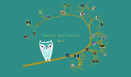 Sounds and Letters with Birds