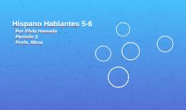 Hispano Hablantes 5-6
