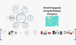 Copy of Copy of British Propaganda during the Malayan Emergency