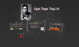 Rajan Thapa: Nepalese influences.