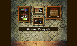 Water and Photography
