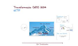 Plano de Transformação CESO 2014