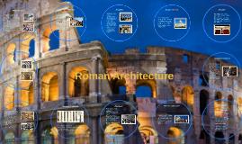 Copy of Roman Architecture