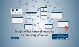 Insight of basic neural networks by removing synapses