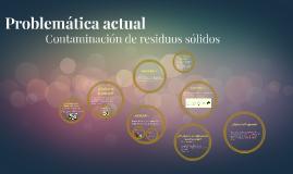 Copy of Problemática actual