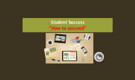 Copy of Student Success Strategies