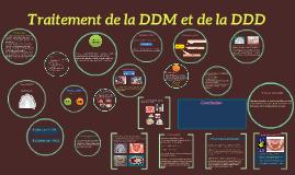 Traitement de la DDM et de la DDD