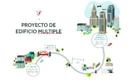 Copy of PROYECTO DE                     EDIFICIO MULTIPLE