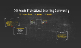 5th Grade Professional Learning Community