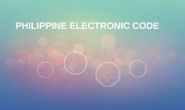 PHILIPPINE ELECTRONIC CODE