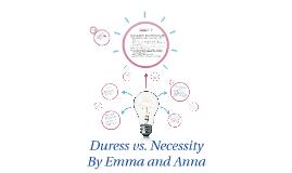 Duress vs. Necessity