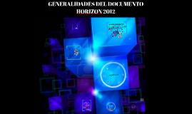 Generalidades Del Documento Horizon 2012