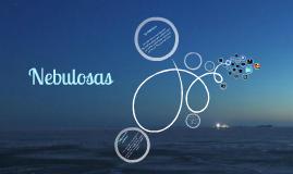 Copy of Las Nebulosas