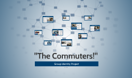 "Copy of ""The Commuters!"""