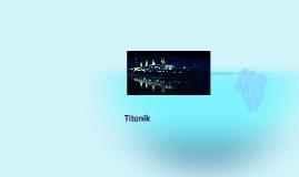 Copy of Titanik