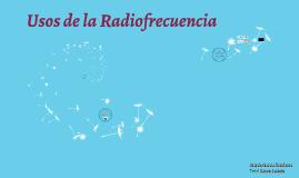 Usos de la radiofreciencia