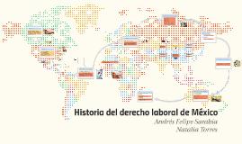 Historia del derecho laboral de México