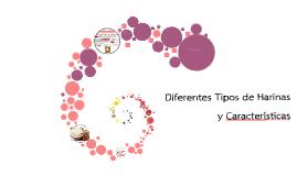 Copy of Diferentes Tipos de Harinas y Caracteristicas