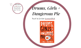 Drums, Girls + Dangerous Pie