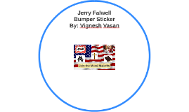 Jerry Falwell Bumper Sticker