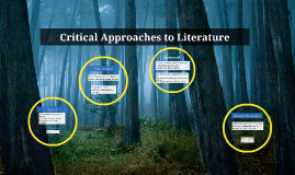 Copy of Critical Approaches to Literature