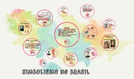 Copy of SIMBOLISMO no BRASIL