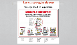 Copy of Las cinco reglas de oro