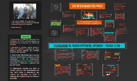 USO DIFERENCIADO DA FORÇA - TECNOLOGIAS DE MENOR POTENCIAL OFENSIVO