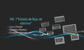 """NIC 7""""Estado de flujo de efectivo"""""""