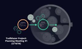 Trailblazer Project: