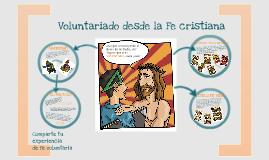 Voluntariado desde la fe cristiana