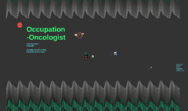Copy of Occupation-Oncologist