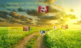 Trastorno por Déficit de Atención e Hiperactividad (TDA/H)