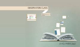 OBSERVATION CLASS