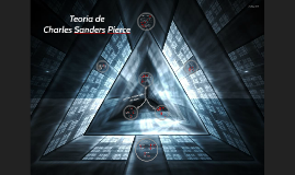Teoría de Charles Sanders Pierce