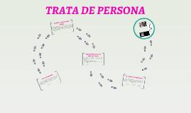 TRATA DE PERSONA