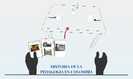 HISTORIA DE LA PEDAGOGIA EN COLOMBIA