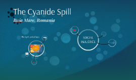 The Cyanide Spill