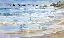 The Awakening: Symbols
