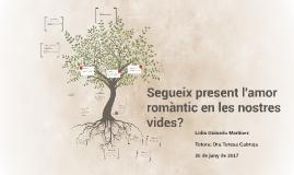 Segueix present l'amor romàntic en les nostres vides?