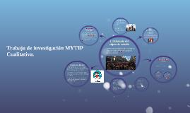 Trabajo de investigación MYTIP Cualitativa.