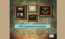 Copy of PAETE: A Living Fusion of Art and Society