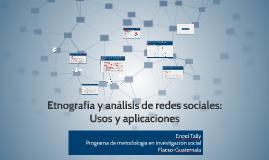 Etnografía y análisis de redes sociales: Usos y aplicaciones