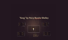 """Song"" by Percy Bysshe Shelley"